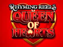 Игровой автомат Rhyming Reels Queen of Hearts на сайте Вулкан